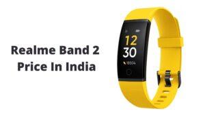 Realme Band 2 Price In India
