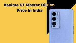 Realme GT Master Edition Price In India