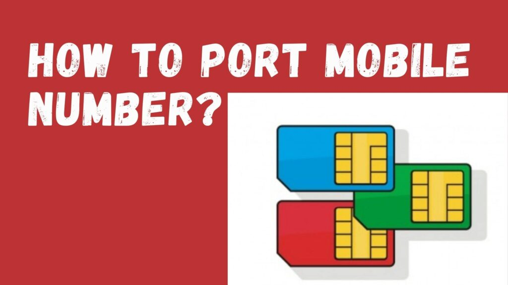 How To Port Mobile Number