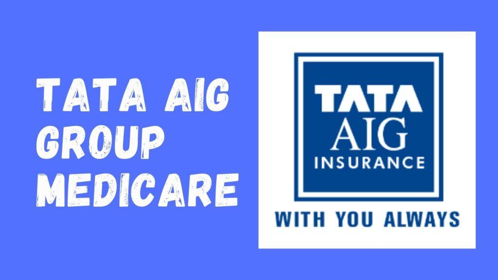 Tata AIG Group Medicare