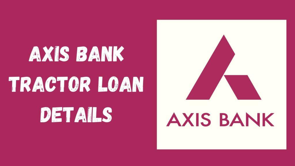 Axis Bank Tractor Loan